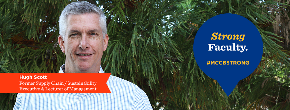Hugh Scott, Lecturer, Management, Logistics, Supply Chain & Sustainability. Compelling Faculty. #MCCBStrong