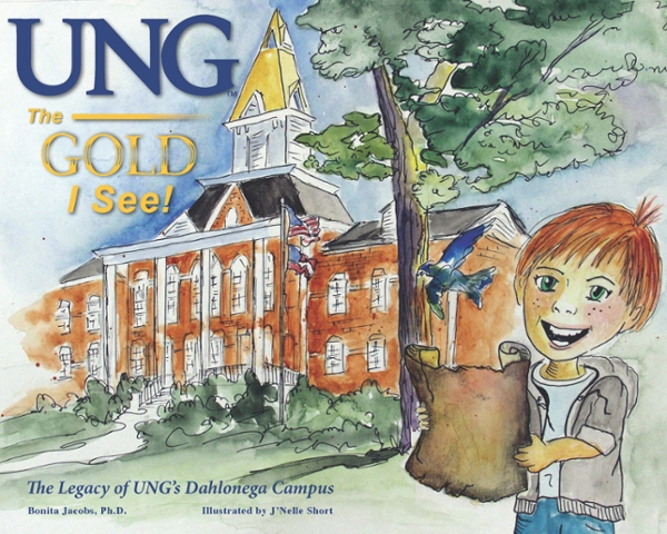 """UNG The Gold I See"" is the first in a series about the five UNG campuses: Dahlonega, Gainesville, Cumming, Oconee, and Blue Ridge. The book about Gainesville campus is already in development and will release in 2019."