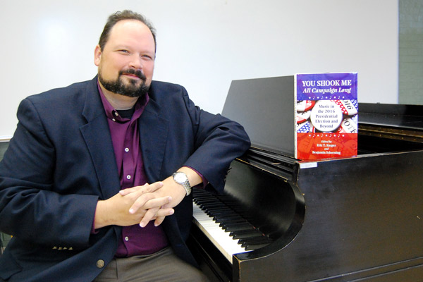 Music professor's book explores tunes used during the 2016 presidential campaign